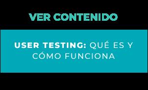 User Testing: Qué es y cómo funciona