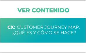 CX: Customer Journey Map, ¿Qué es y cómo hace?