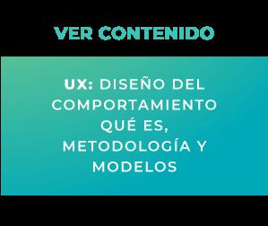 UX: Diseño del Comportamiento: Qué es, Metodología y Modelos