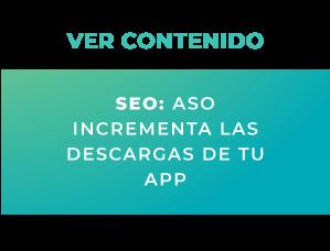 SEO: ASO incrementa las descargas de tu app