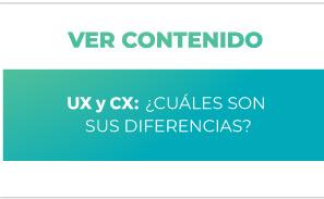 UX y CX: ¿Cuáles son sus diferencias?