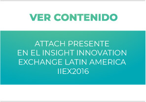 Attach presente en el Insight Innovation Exchange Latin America IIeX2016