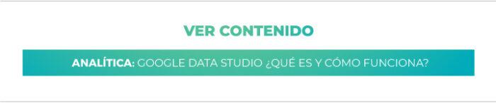 Analítica Digital: Google Data Studio ¿Qué es y cómo funciona?