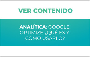 Analítica: Google Optimize ¿Qué es y cómo usarlo?