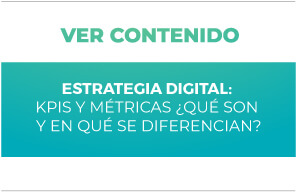 Estrategia Digital: KPIS y Métricas ¿Qué son?