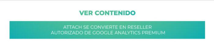General: Attach se convierte en reseller autorizado de Google Analytics Premium