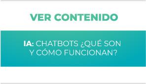 IA: Chatbots ¿Qué son y cómo funcionan?