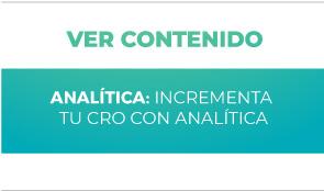 Analítica: Incrementa tu CRO con Analítica