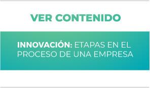 Innovación: Etpas en el proceso de una empresa