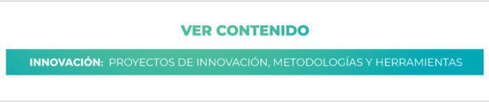 Innovación: Proyectos de Innovación - Metodologías y Herramientas